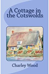 A Cottage in the Cotswolds (travel mysteries Book 3) Kindle Edition