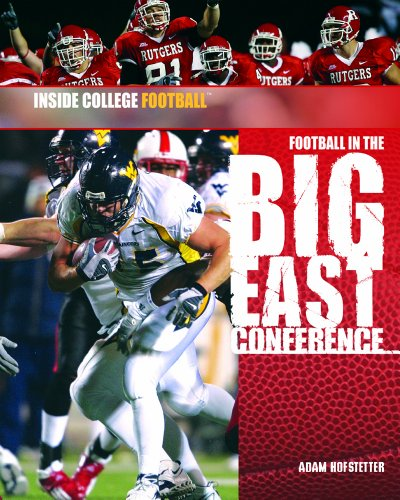- Football in the Big East Conference (Inside College Football)