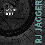 Lawyer Kill | R. J. Jagger