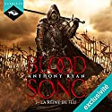 La Reine de feu (Blood Song 3) | Livre audio Auteur(s) : Anthony Ryan Narrateur(s) : Nicolas Planchais