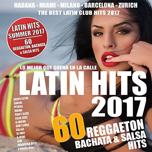 Latin Hits Summer 2017 - 60 Latin Hits !