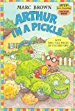 in a pickle book - Arthur in a Pickle by Marc Brown (1999-08-01)