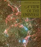 A View of the Universe, David Malin, 0521444772
