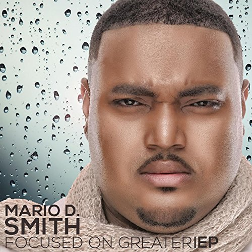 focused on greater by mario d smith on amazon music amazon com