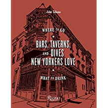 Bars, Taverns, and Dives New Yorkers Love: Where to Go, What to Drink