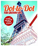 Dot to Dot for Grown-Ups, David Woodroffe, 1782129405