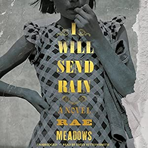 I Will Send Rain Audiobook