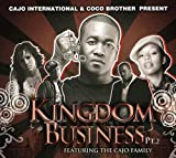 Kingdom Business pt.2 Featuring The Cajo Family