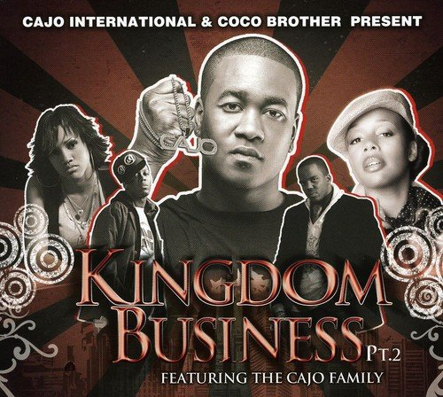 Kingdom Business pt.2 Featuring The Cajo Family by Central South Distribution