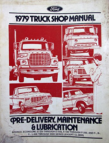 1974 Ford Truck Shop Manual - Pre-Delivery, Maintenance & Lubrication (D)