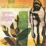 Lp Di Primavera by Capricorn College (2008-05-01)