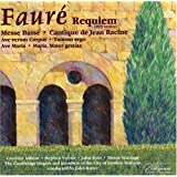 Gabriel Faure: Requiem and other choral music