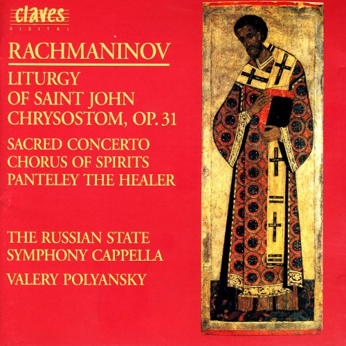 (Rachmaninoff: Liturgy of St. John Chrysostom, Op. 31 - O Mother of God; Vigilantly Praying - Chorus of Spirit - Panteley the Healer)