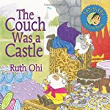 The Couch Was a Castle, Ruth Ohi, 1554510147