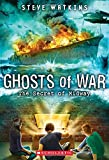 The Secret of Midway (Ghosts of War #1)