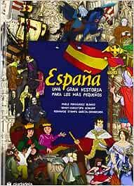 España una gran historia para los más pequeños Infantil y juvenil ...
