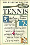 The Fireside Book of Tennis, , 0671211285