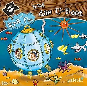 Ronja und Finn und das U-Boot (Ronja und Finn) Hörspiel