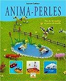 Anima-perles : Plus de 30 modèles en perles de rocaille