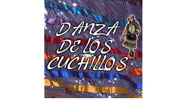 Danza De Los Cuchillos by Danza De Los Cuchillos on Amazon ...