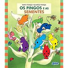 Os Pingos e as Sementes