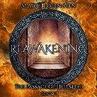 Reawakening: The Passage of Hellsfire, Book 3 Hörbuch von Marc Johnson Gesprochen von: Bryan Zee