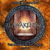 Reawakening: The Passage of Hellsfire, Book 3 | Marc Johnson