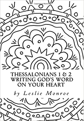 Thessalonians Writing Gods Word On Your Heart Daily Journal For