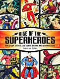 Rise of the Superheroes: Greatest Silver Age Comic