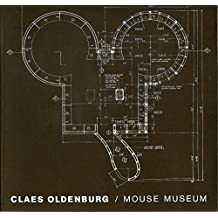 Claes Oldenburg: Mouse Museum/Ray Gun Wing