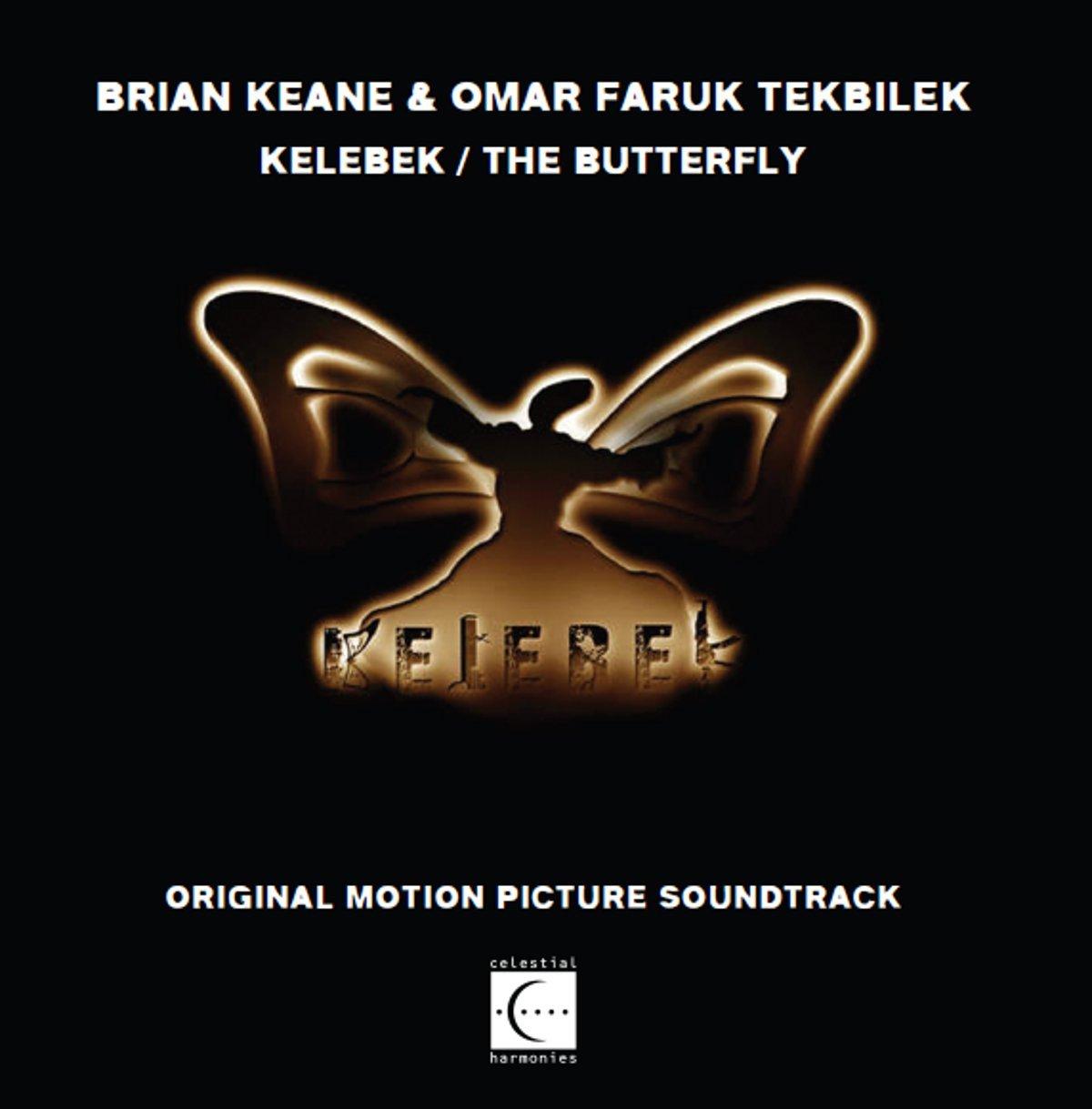 Kelebek / The Butterfly (Original Motion Picture Soundtrack)