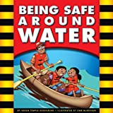 Being Safe around Water, Mary Lindeen, 1609542983