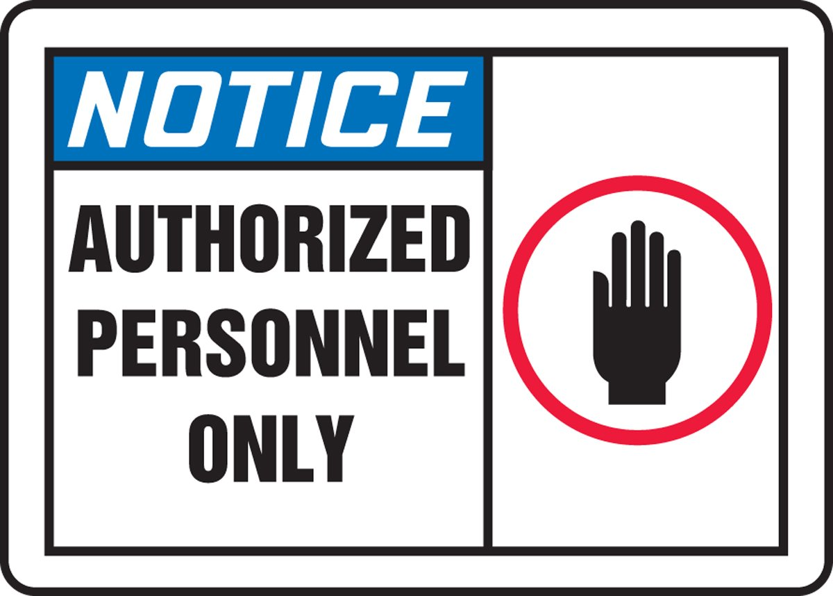 LegendNOTICE AUTHORIZED PERSONNEL ONLY with Graphic Accuform MADM888VP Plastic Safety Sign Blue//Red//Black on White 10 Length x 14 Width x 0.055 Thickness