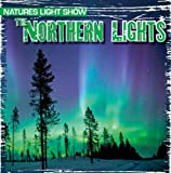 The Northern Lights, Kristen Rajczak, 1433970279