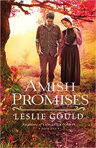 Amish Promises (Neighbors of Lancaster County Book #1)