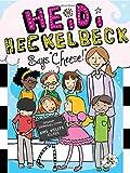 Heidi Heckelbeck Says