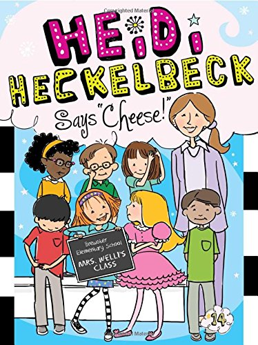 Heidi Heckelbeck Says Cheese!