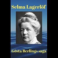 Gösta Berlings saga av Selma Lagerlöf (Swedish Edition)