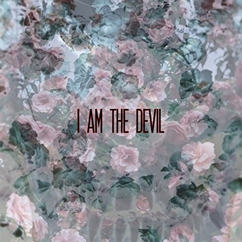 i am the devil - 2