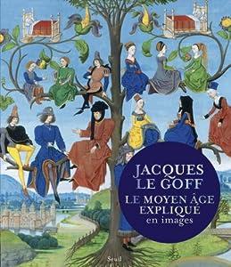 """Afficher """"Moyen Age expliqué en images (Le)"""""""
