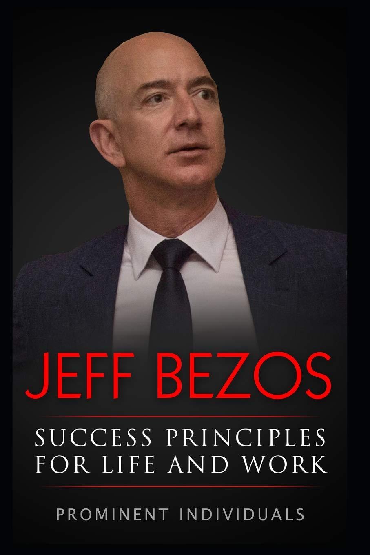 Jeff Bezos - Success Principles for ...