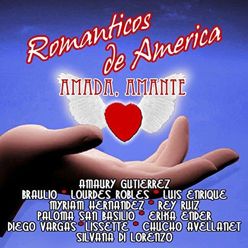 ... Románticos de America: Amada, .