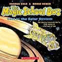 Lost in the Solar System: The Magic School Bus Audiobook by Joanna Cole Narrated by Polly Adams, Cassandra Morris