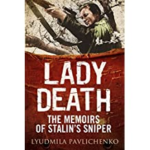 Lady Death: The Memoirs of Stalin's Sniper (Greenhill Sniper Library)