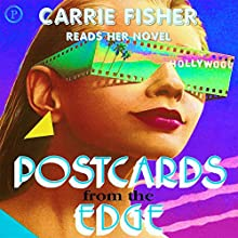 Postcards from the Edge | Livre audio Auteur(s) : Carrie Fisher Narrateur(s) : Carrie Fisher