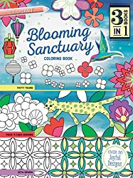 Blooming Sanctuary Coloring Book: 3 Books in 1