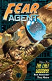 Fear Agent Volume 3: The Last Goodbye: Last Goodbye v. 3