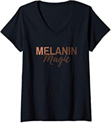 5f35e9f31 Womens Melanin Magic African American Shades of Brown Graphic Gift V-Neck  T-Shirt
