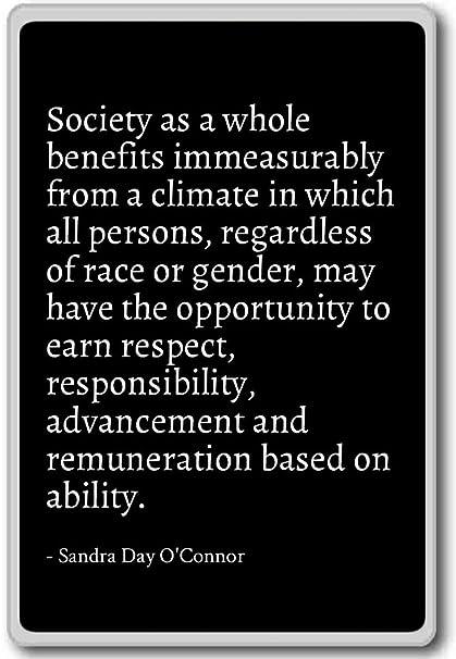 Amazon Society As A Whole Benefits Immeasurabl Sandra Day Stunning Sandra Day O Connor Quotes