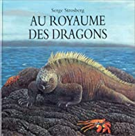 Au Royaume des dragons par Serge Strosberg